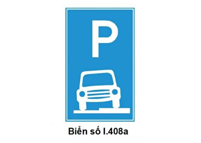 Biển số I.408a cho phép tài xế đỗ ôtô một nửa thân trên vỉa vè.