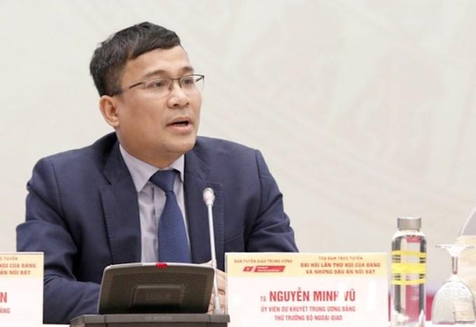 Ông Nguyễn Minh Vũ, Ủy viên dự khuyết Trung ương Đảng khóa XIII, Thứ trưởng Bộ Ngoại giao. Ảnh: ĐCS